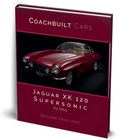 Bookshelf Review: Coachbuilt Cars - Jaguar XK120 Supersonic