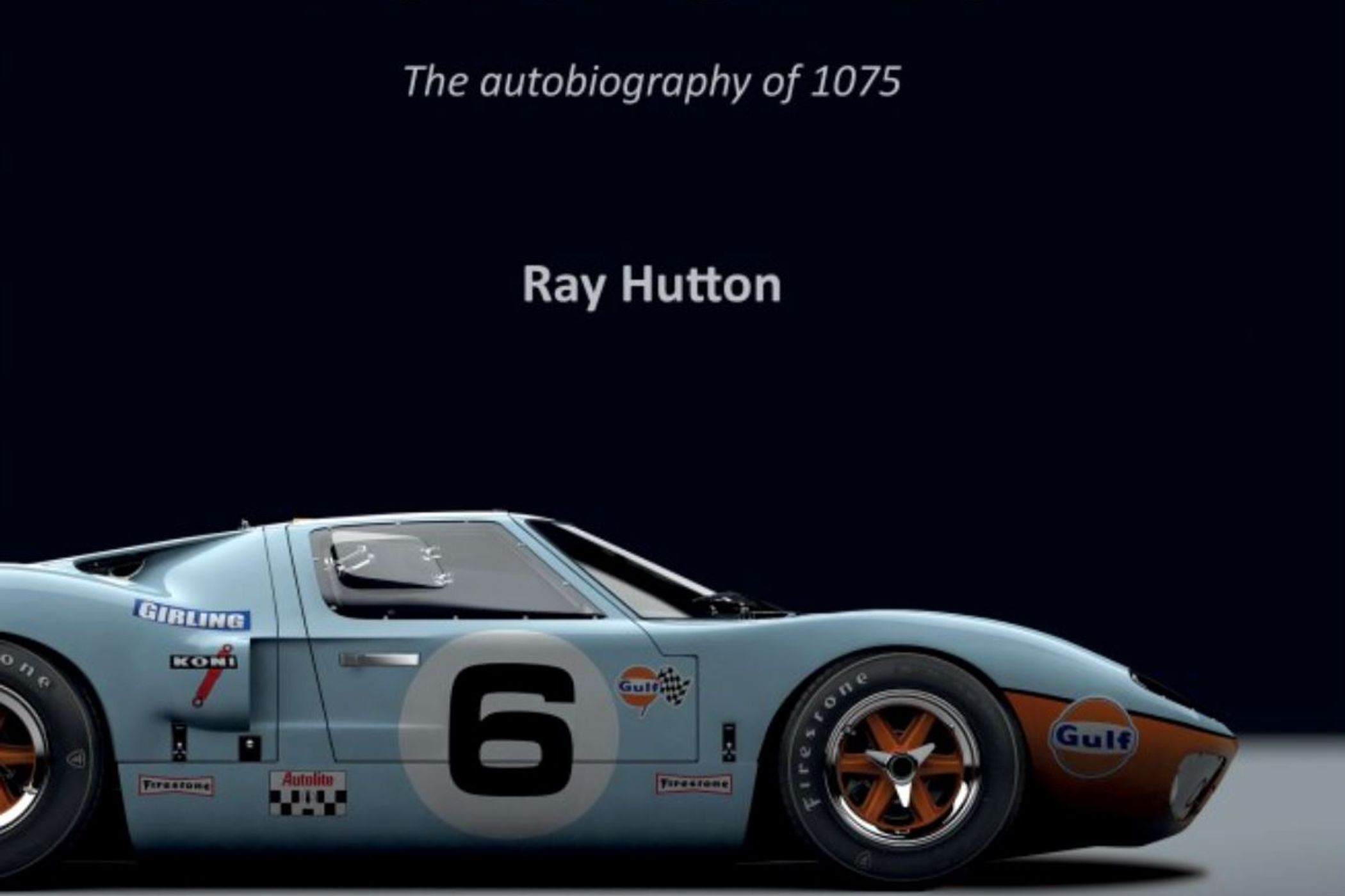 Memorabilia Great Cars Ford Gt40 The Autobiography Of 1075