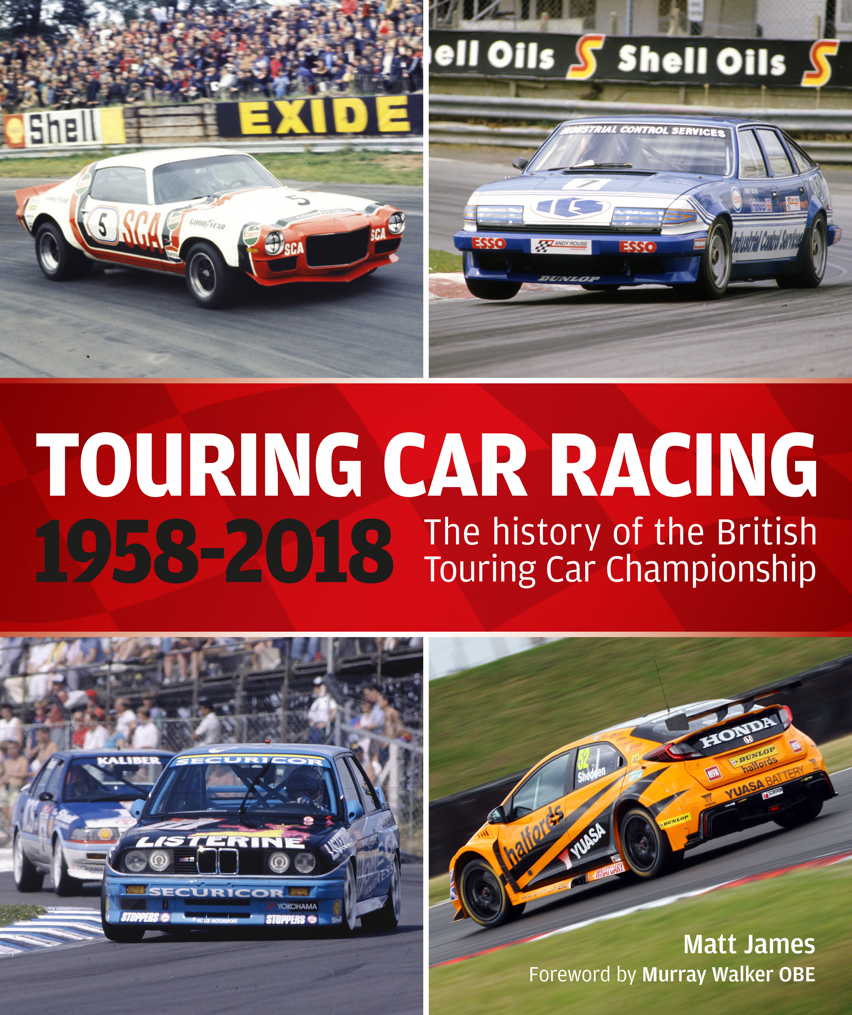 The History of the British Touring Car Championship 1958–2018