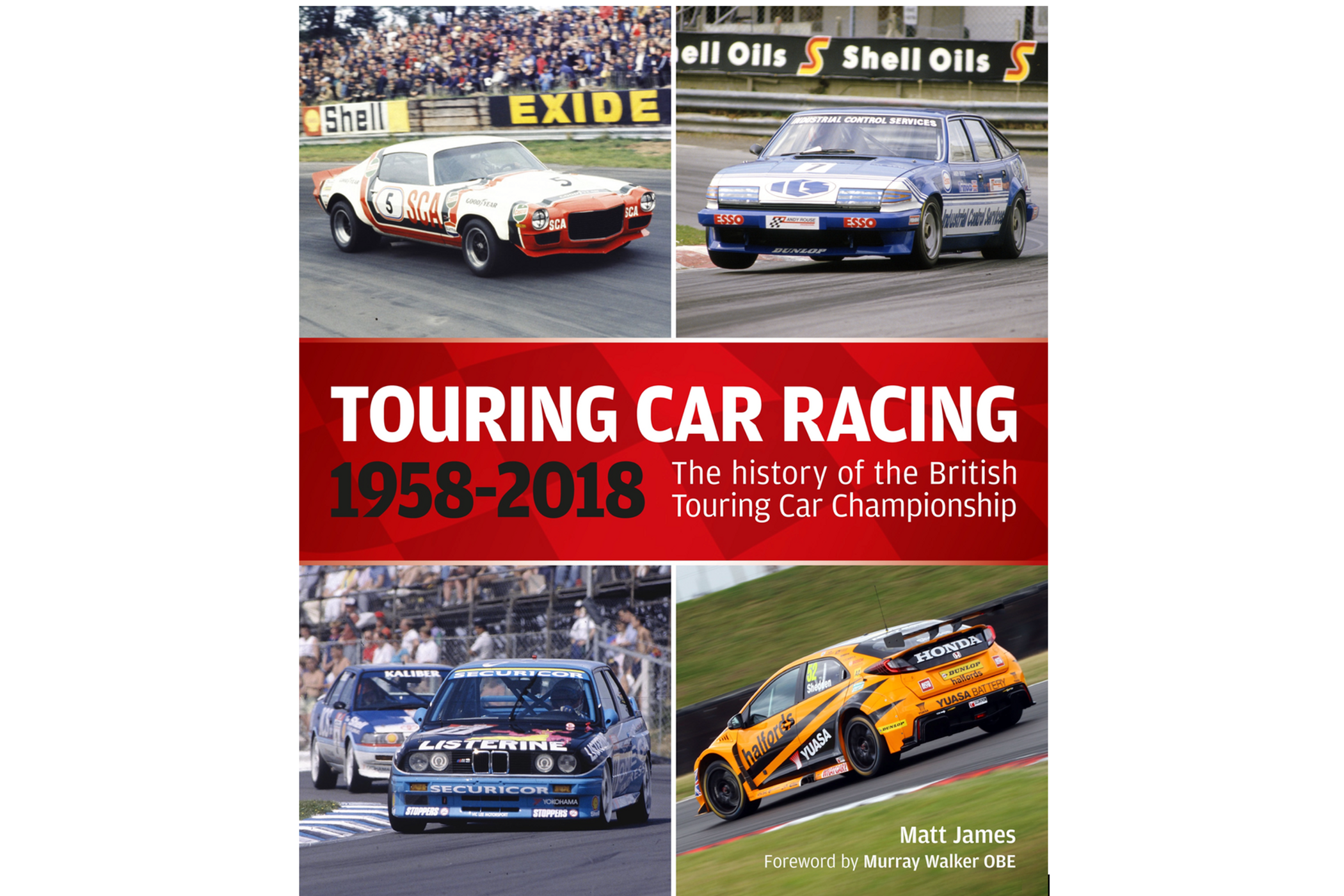 Touring Car Championship 1958 2018 Marks Sixty Years Of The BTCC A Series That Has Seen Some Memorable Racing With Iconic Cars And Famous Drivers