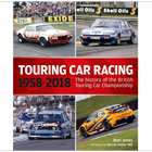 Bookshelf Review: TOURING CAR RACING 1958 to 2018 – The history of the British Touring Car Championship