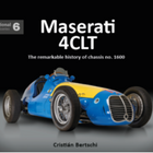 Bookshelf: Maserati 4CLT -  The remarkable history of chassis no. 1600