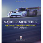 Bookshelf: Sauber-Mercedes The Group C Racers 1985-1991 Review