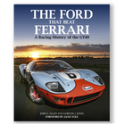 Bookshelf Review: The Ford That Beat Ferrari, A Racing History of the GT40